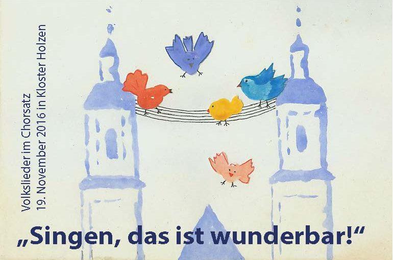 Goldnes Blatt vom Himmelsbaum – Chorsingtag in Kloster Holzen am 19.11.2016